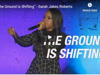 Sarah Jakes Roberts - The Ground is Shifting
