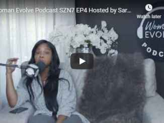Sarah Jakes Roberts - Woman Evolve Podcast Season 7 Episode 4
