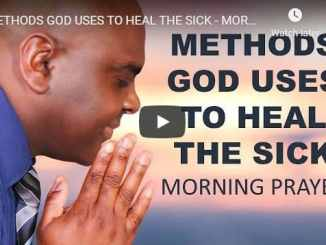 Sean Pinder - Methods God Uses To Heal The Sick - Morning Prayer