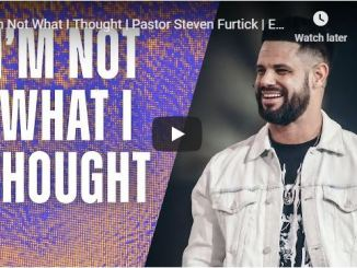 Steven Furtick Sermon - I'm Not What I Thought - August 16 2020