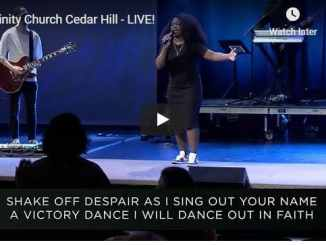 Trinity Church Cedar Hill Sunday Live Service August 2 2020