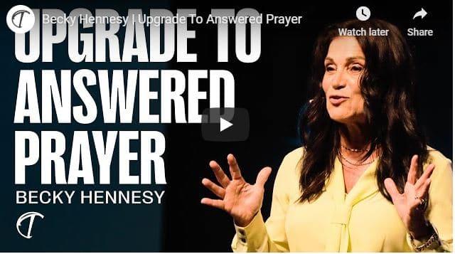Becky Hennesy - Upgrade To Answered Prayer