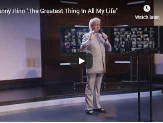 Benny Hinn - The Greatest Thing In All My Life