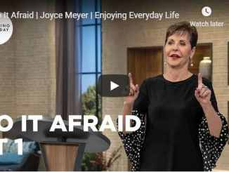 Joyce Meyer - Do It Afraid