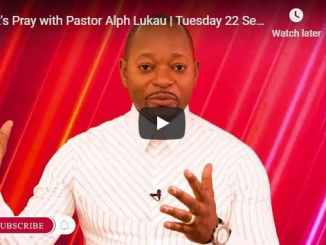 Let's Pray with Pastor Alph Lukau Tuesday 22 September 2020