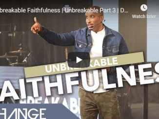 Pastor Dharius Daniels - Unbreakable Faithfulness - September 2020