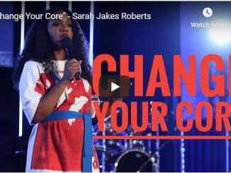 "Sarah Jakes Roberts - ""Change Your Core"" - September 1 2020"