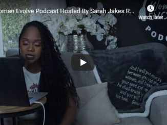 Sarah Jakes Roberts - Woman Evolve Podcast - September 2020