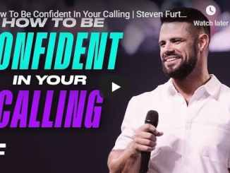 Steven Furtick - How To Be Confident In Your Calling - September 18 2020