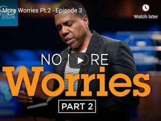 Creflo Dollar - No More Worries