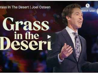 Joel Osteen Sermon - Grass In The Desert