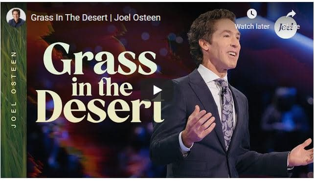 Joel Osteen Sermon - Grass In The Desert