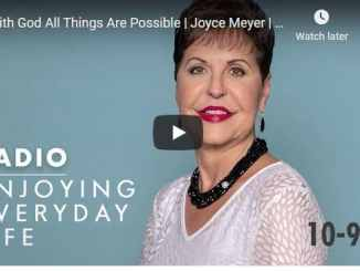 Joyce Meyer Radio Podcast - With God All Things Are Possible