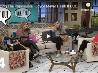 Joyce Meyer Talk It Out Podcast - Facing The Impossible