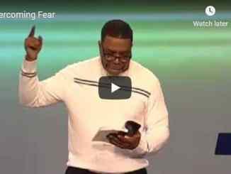 Pastor Creflo Dollar Sermon - Overcoming Fear