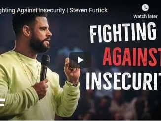 Pastor Steven Furtick - Fighting Against Insecurity - October 2020