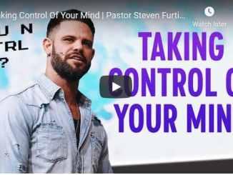 Pastor Steven Furtick - Taking Control Of Your Mind - October 2020