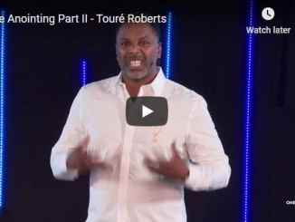 Pastor Touré Roberts - The Anointing Part II - October 2020