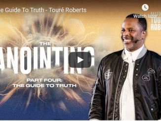 Pastor Touré Roberts Sermon - The Guide To Truth