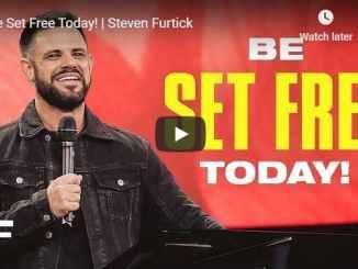 Steven Furtick - Be Set Free Today - October 2020