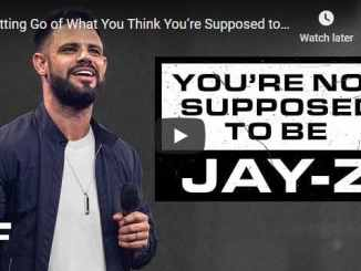 Steven Furtick - Letting Go of What You Think You're Supposed to Be