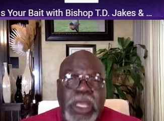 TD Jakes & Charles Jenkins - Your Brand Is Your Bait - October 2020