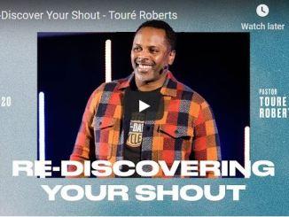 Touré Roberts - Re-Discover Your Shout - October 2020
