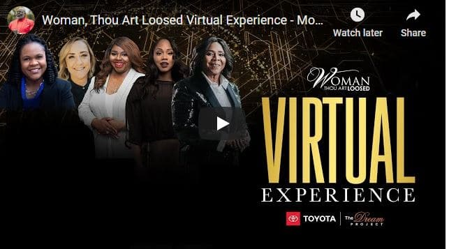 Woman Thou Art Loosed Virtual Experience - Morning Sessions October 16