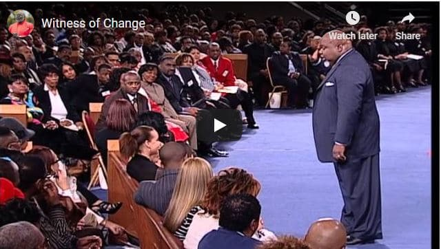 Bishop TD Jakes Sermon - Witness of Change