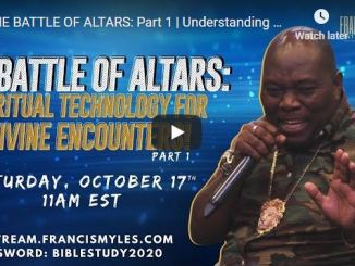 Dr. Francis Myles Sermon - The Battle Of Altars: Understanding Altars