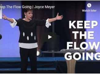Joyce Meyer Message - Keep The Flow Going