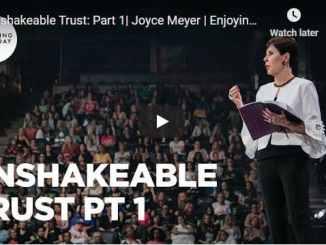 Joyce Meyer Message - Unshakeable Trust