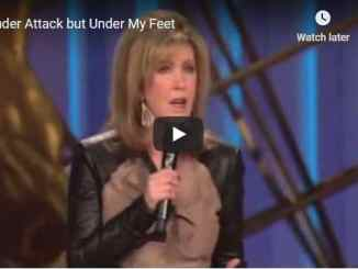 Lisa Osteen Comes Message - Under Attack but Under My Feet