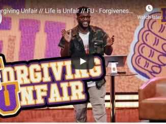Michael Todd Sermon - Forgiving Unfair - Forgiveness University 7