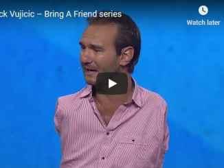 Nick Vujicic - Bring A Friend series - Nick Vujicic Testimony