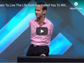 Nick Vujicic Sermon - Learn To Live The Life God Has Called You To