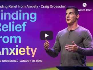Craig Groeschel Sermon - Finding Relief from Anxiety
