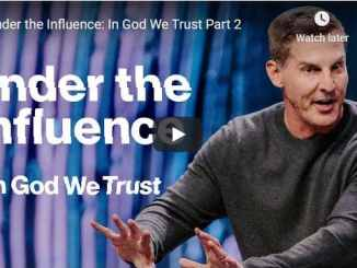 Pastor Craig Groeschel Sermon - Under the Influence - In God We Trust