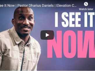 Pastor Dharius Daniels Sermon - I See It Now
