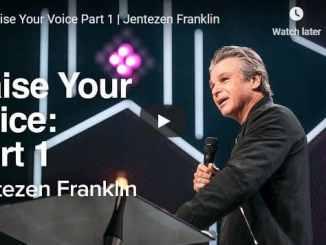 Pastor Jentezen Franklin Sermon - Raise Your Voice
