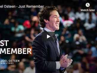 Pastor Joel Osteen Sermon - Just Remember