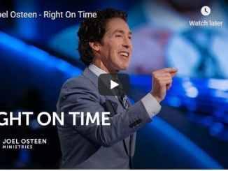 Pastor Joel Osteen Sermon - Right On Time