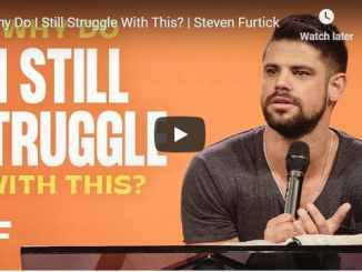 Pastor Steven Furtick Sermon - Why Do I Still Struggle With This