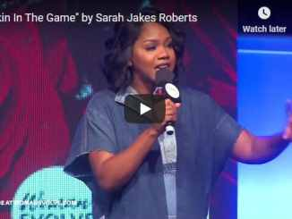 Sarah Jakes Roberts Sermon - Skin In The Game