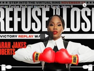 Sarah Jakes Roberts - Woman Evolve Podcast - Season 7 Episode 16