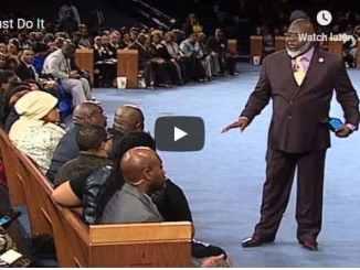 Bishop TD Jakes Sermon - Just Do It