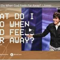 Joseph Prince Sermon - What Do I Do When God Feels Far Away?