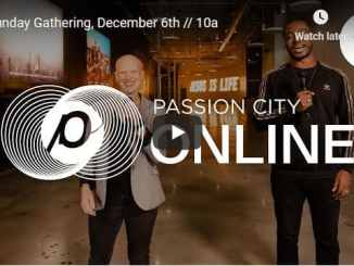 Passion City Church Sunday Live Service December 6 2020