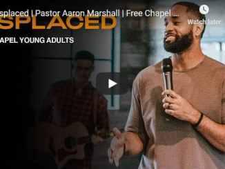 Pastor Aaron Marshall Sermon - Misplaced