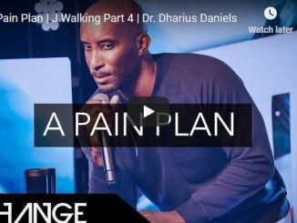 Pastor Dharius Daniels Sermon - A Pain Plan